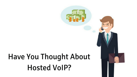 Have You Thought About Hosted VoIP